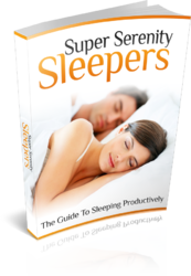 Super Serenity Sleepers