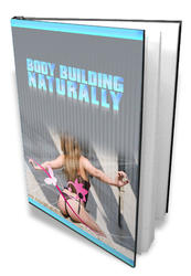 Body Building Naturally