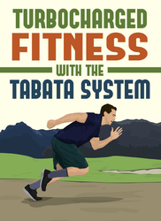 Turbo Charged Fitness With The Tabata System