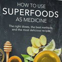 How to use superfoods as medicine Reviews