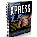 Xpress Fat Loss Workouts