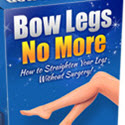 Bow Legs No More - Hot For Year 2018!